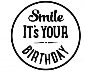 Stempel drewniany 30x7mm - SMILE IT'S YOUR BIRTHDAY